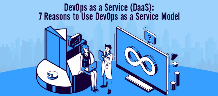 DevOps-as-a-Service-DaaS-7-Reasons-to-Use-DevOps-as-a-Service-Model