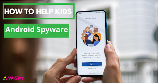 Check what's Your Kids do online with Android Spyware
