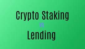 staking vs lending crypto